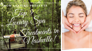 Nashville luxury spa treatments for short term stay
